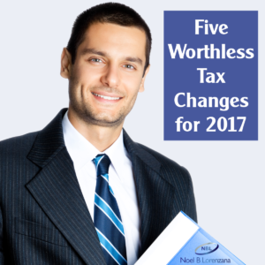 5 Worthless Tax Changes for 2017
