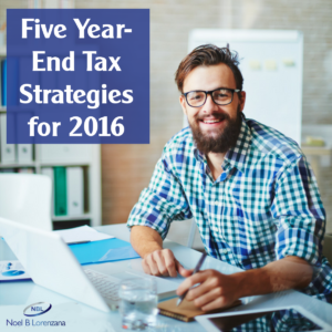 Five Year-End Tax Strategies for 2016