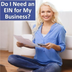 Do I Need an EIN for My Business?