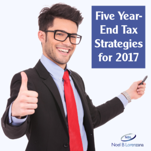 Five Year-End Tax Strategies for 2017