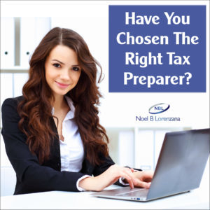 Have You Chosen The Right Tax Preparer?