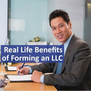 Real Life Benefits of Forming an LLC