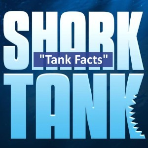 Tank Facts - Lessons from The Shark Tank
